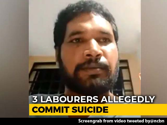"Video : 3 Andhra Labourers Allegedly Commit Suicide; ""No Work,"" Said One In Video"
