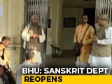 Video : BHU Sanskrit Department Reopens Amid Muslim Teacher Row, Students Boycott