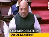 Video : Kashmir Situation Normal, Says Amit Shah In Parliament