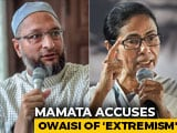 "Video : Mamata Banerjee vs Asaduddin Owaisi After Her ""Minority Extremism"" Remark"