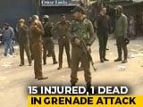 Video : 1 Dead, 15 Injured In Grenade Attack In Srinagar, Third In J&K In 2 Weeks