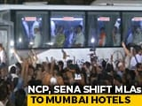 Video : Congress, NCP, Sena Move MLAs To Mumbai Hotels To Keep Flock Together