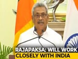 "Video : ""Will Continue To Work Closely With India,"" Says Lankan President Rajapaksa"