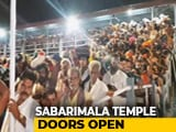 Video : Sabarimala Temple Opens For Pilgrimage, 10 Women Sent Back