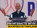 "Video : ""India's Northeast To Become Gateway to Southeast Asia"": PM In Thailand"