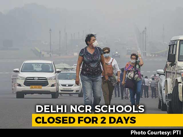 Video : Schools In Delhi To Be Closed For Next Two Days Amid High Air Pollution