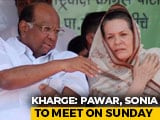 Video : Sharad Pawar, Sonia Gandhi To Meet, Discuss Maharashtra On Sunday