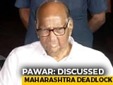 Video : More Talks Needed On Maharashtra: Sharad Pawar After Meeting Sonia Gandhi