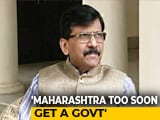 "Video : ""By Tomorrow You'll Know..."": Sena Leader Amid Maharashtra Negotiations"