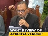 Video : Muslim Law Board Wants Review Of Ayodhya, Says Petition Within A Month