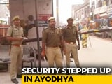 Video : Huge Security In Ayodhya, Eye On Social Media Ahead Of Verdict