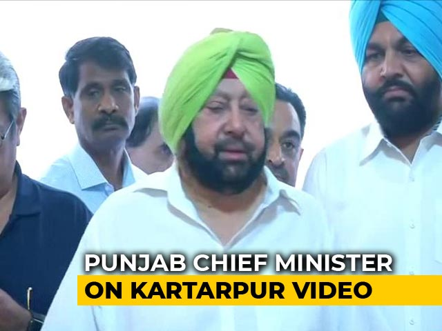 "Video : ""Pak Has Hidden Agenda"": Amarinder Singh On Controversial Kartarpur Video"