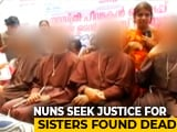Video : 5 Kerala Nuns Join Protest Demanding Justice For 2 Sisters Found Hanging