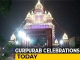 Video : India Celebrates Gurpurab