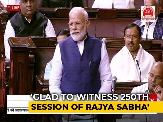 Video : PM Speaks In Rajya Sabha To Mark 250th Session Of House