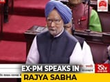 Video : Manmohan Singh Speaks In Rajya Sabha Marking 250th Session Of House