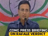 "Video : ""Court Order Paves Way For Criminal Probe,"" Says Congress On Rafale Verdict"