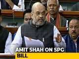 Video : Home Minister Amit Shah On Amendments To SPG Bill