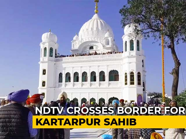 Video : NDTV Goes To Kartarpur Corridor On Its Inauguration