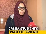 "Video : ""Thought Cops Wouldn't Attack Women"": Jamia Student Seen In Viral Video"