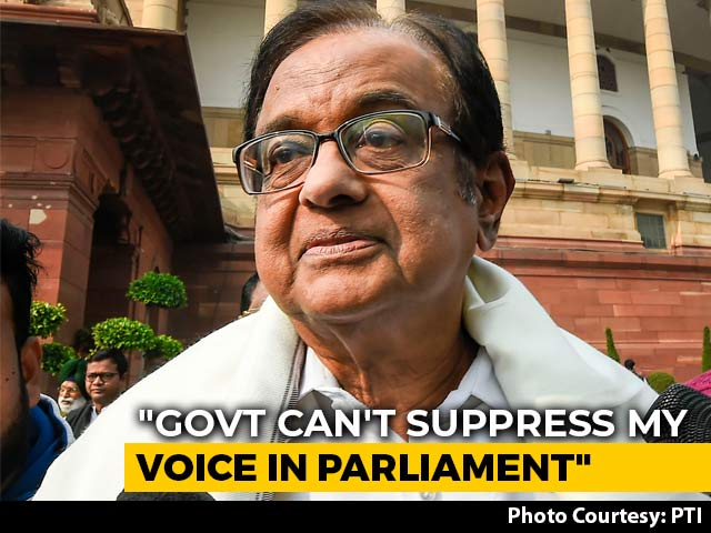 "Video : ""Government Can't Suppress My Voice In Parliament"": P Chidambaram"
