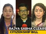Video : Citizenship Amendment Bill Passes Rajya Sabha Test