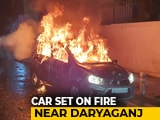 Video : Protesters Set Car On Fire, Cops Use Water Cannons At Old Delhi
