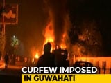 Video : Curfew In Guwahati, Army On Standby Amid Citizenship Bill Protests