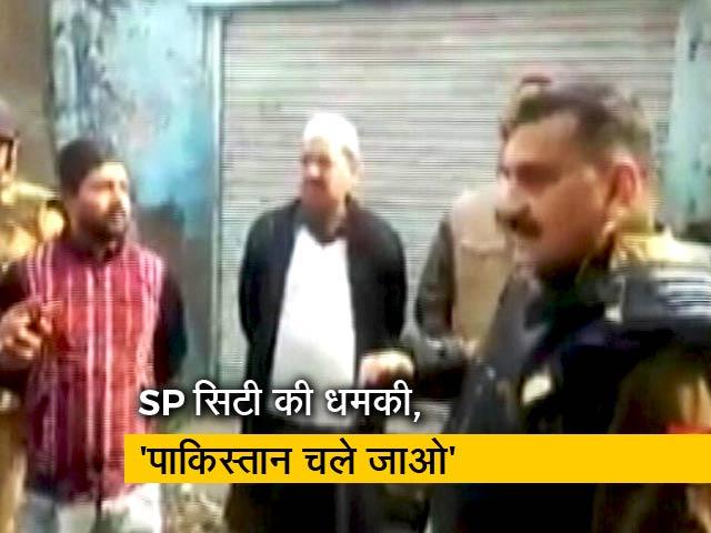 Videos : मेरठ के SP सिटी की प्रदर्शनकारियों को धमकी, कहा- पाकिस्तान चले जाओ