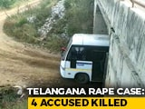Video : All 4 Accused In Telangana Vet's Rape-Murder Killed In Encounter: Police