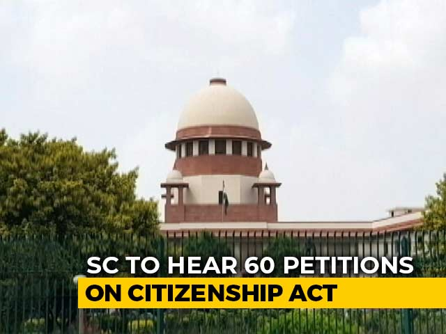 Video : Around 60 Petitions on Citizenship Law To Be Heard By Supreme Court Today