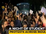 Video : After Delhi Clashes, A Night Of Student Protests Across India