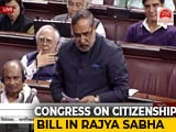 "Video : ""Citizenship Bill Hurts India's Soul, Fails Morality Test,"" Says Congress In Parliament"