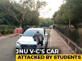 Video : JNU Vice Chancellor's Car Attacked by Students