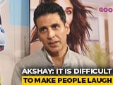Video : Comedy Does Not Get It's Due: Akshay Kumar
