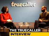 Video : Truecaller's Big India Bet And Its Plans For Mobile Payments