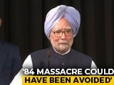 "Video : ""Had IK Gujral's Advice Been Heeded..."": Manmohan Singh On '84 Riots"