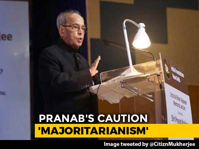 "Video : Amid Citizenship Row, Pranab Mukherjee's Caution On ""Majoritarian Rule"""