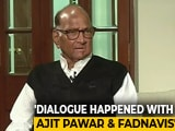 Video : Knew Of Ajit Pawar-Fadnavis Talks, Not That He'd Go So Far: Sharad Pawar