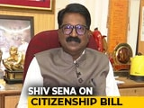 "Video : ""In Interest Of Nation"": Shiv Sena On Citizenship Bill Flip-Flop"