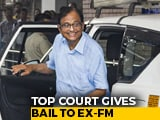Video : P Chidambaram Gets Bail, Will Leave Jail Today