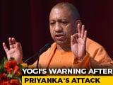 "Video : Yogi Adityanath's Warning After Priyanka Gandhi Vadra's ""Saffron"" Remark"