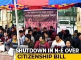 Video : 11-Hour Shutdown In Northeast Today Against Citizenship Amendment Bill