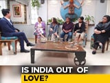 Video : Unfaithfully Yours: Is India Out Of Love?