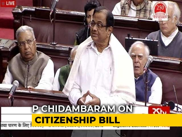 Video : P Chidambaram's Dare To Government During Citizenship Bill Debate