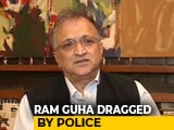 "Video : ""Paranoid, Insecure Regime"": Ramachandra Guha, Detained During Protests"