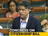 Video : Citizenship Bill Is Unconstitutional, Says Congress In Parliament
