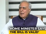 "Video : ""Thank God Amit Shah Not A Judge"": Kapil Sibal On Citizenship Bill"