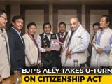 Video : BJP's Assam Ally Does A U-Turn On Citizenship Act, To Approach Top Court