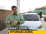 Hyundai Aura First Look